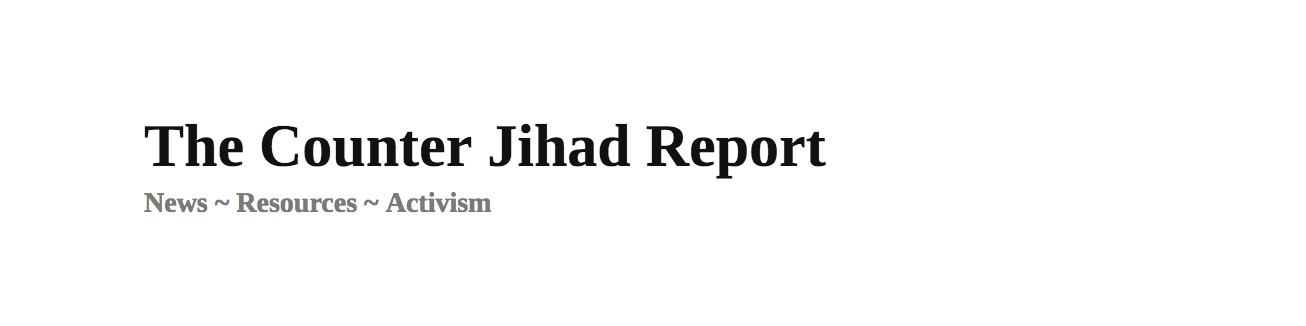 The Counter Jihad Report