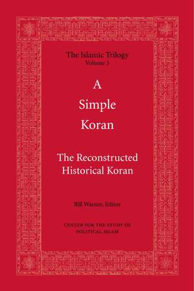 Islam - A Simple Koran (The Islamic Trilogy Book 3)