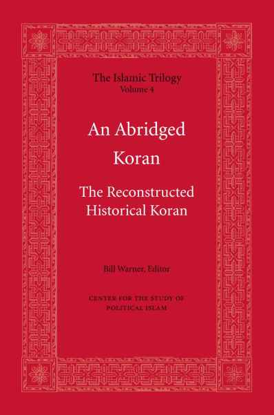 Islam - An Abridged Koran (The Islamic Trilogy Book 4)
