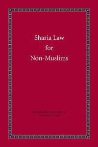 Islam - Sharia Law for Non-Muslims (A Taste of Islam Book 3)