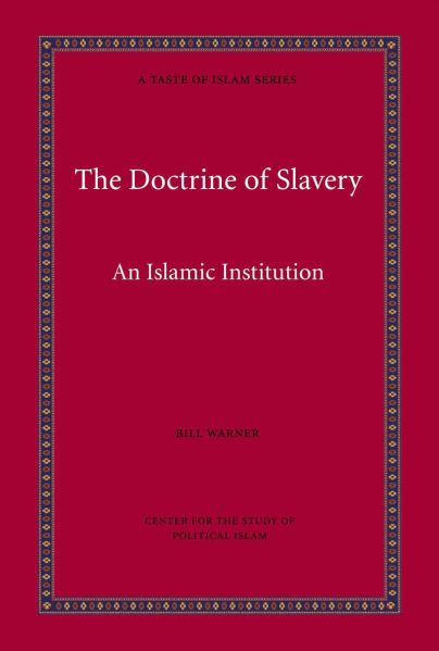 Islam - The Doctrine of Slavery (A Taste of Islam Book 4)