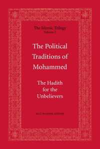Islam - The Political Traditions of Mohammed (The Islamic Trilogy Book 2)