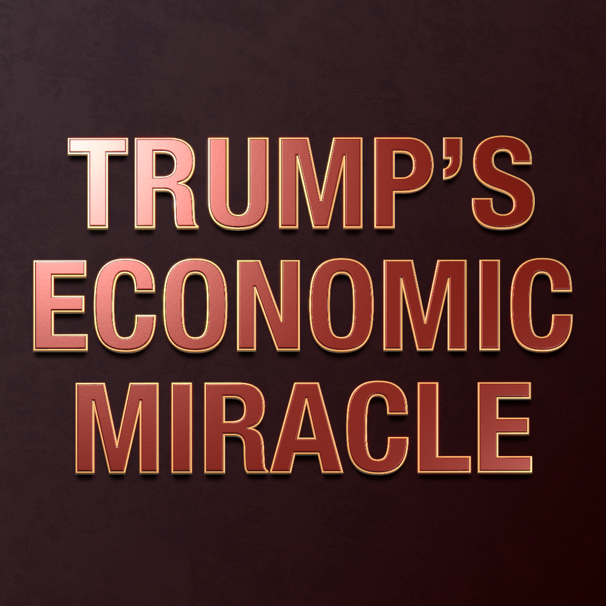 Image result for TRUMP ECONOMIC MIRACLE
